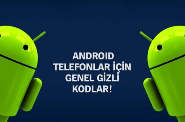 Android telefonların gizli kodları - Resim 1