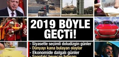 2019'da Türkiye ve dünyadaki yaşanan tüm gelişmeler