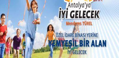 Antalya'ya büyük meydan müjdesi