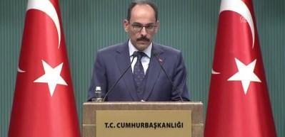 """Kalın:  """"Bu tavır Türkiye'yi, Mardin'i incitmiştir"""""""