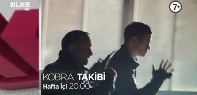 Kobra Takibi Ülke TV ekranlarında!