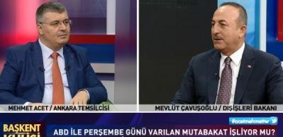 Mevlüt Çavuşoğlu, Kanal 7'de Mehmet Acet'in konuğu oluyor