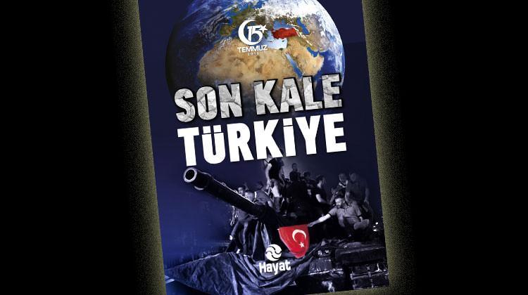 Hain planlar 'Son Kale Türkiye'de