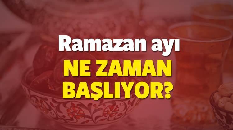 2018 Ramazan ayı ne zaman başlıyor? Ramazan'ın ilk günü son günü...
