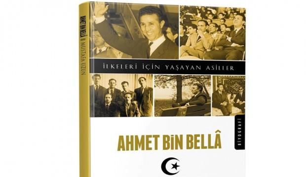 Asil bir adam, Ahmet Bin Bella