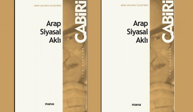 Arap - İslâm Siyasal Aklı