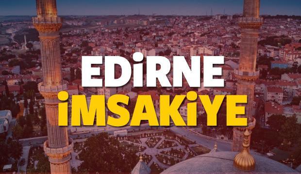 2018 Edirne imsakiye sahur ve iftar vakti! Sabah ve Akşam ezanı saati...