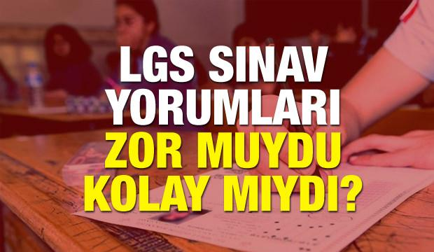 2018 LGS yorumları! Liseye Geçiş Sınavı kolay mıydı zor muydu?
