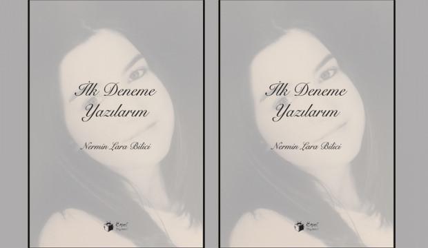Nermin Lara Bilici'nin ilk kitabı çıktı