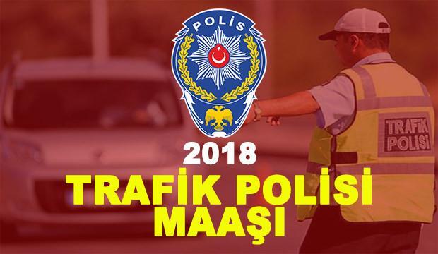 Trafik Polisi maaşı ne kadar?  (2018)