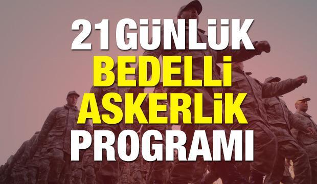 21 günlük Bedelli askerlik programı! Gün gün verilecek eğitimler...