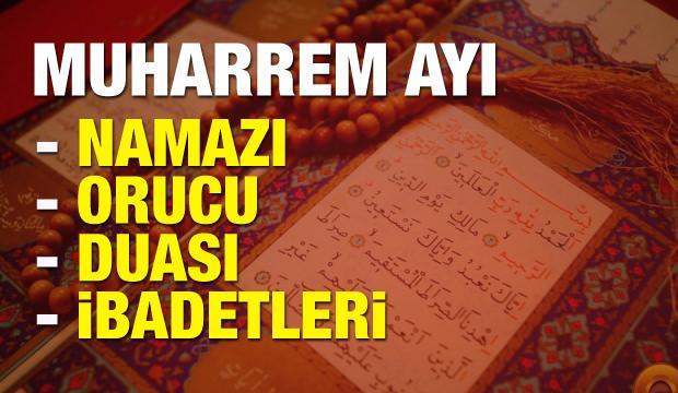 Muharrem ayı namazı ve orucu! Yapılacak tüm ibadetler ve dualar...