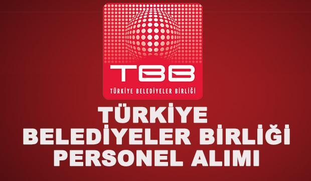 Türkiye Belediyeler Birliği (TBB) personel alımı! Üniversite mezunu...
