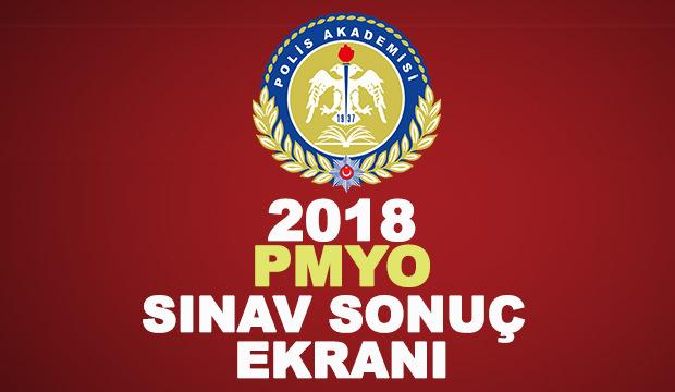 2018 PMYO sınav sonuç ekranı! Polis Akademisi Başkanlığı açıkladı!