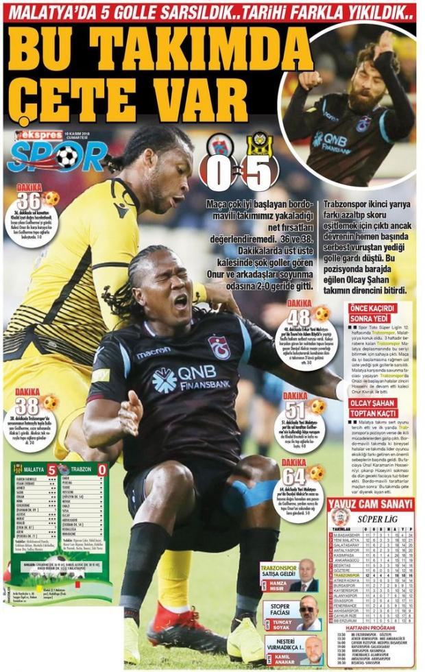 Kuzey Ekspres gazetesi, 'Bu takımda çete var', 'Malatya'da 5 golle sarsıldık, tarihi farkla yıkıldık' başlıklarıyla haberi okuyucularına aktardı.