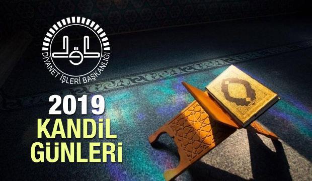 2019 Kandil günleri ne zaman? Regaib, Miraç, Berat ve Mevlid kandili...