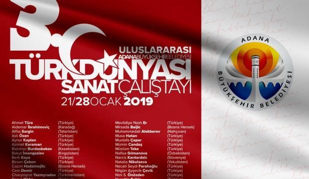 3.Türk Dünyası Sanat Çalıştayı Adana'da Başlıyor