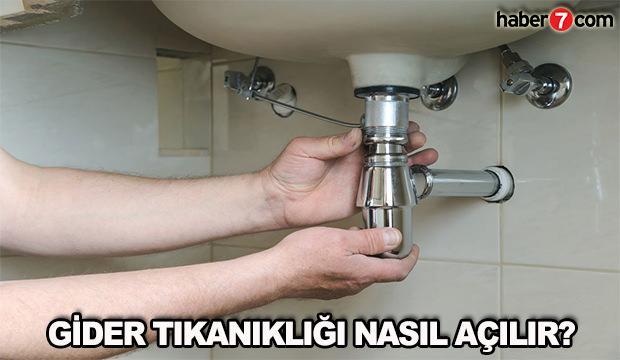 Gider tıkanıklığı nasıl açılır? Kolay yollarla lavabo açma yöntemleri!