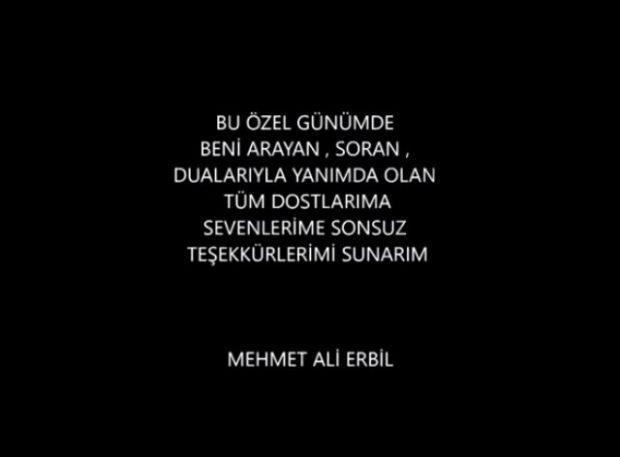 Mehmet Ali Erbil mesaj