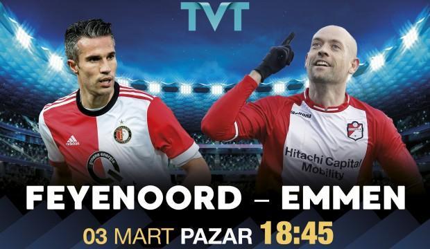 TVT'de büyük heyecan! Feyenoord'un konuğu Emmen