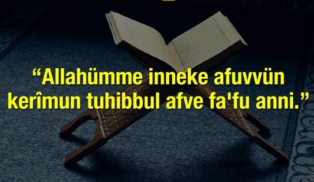 Allahümme inneke afuvvün kerîmun tuhibbul afve fa'fu anni