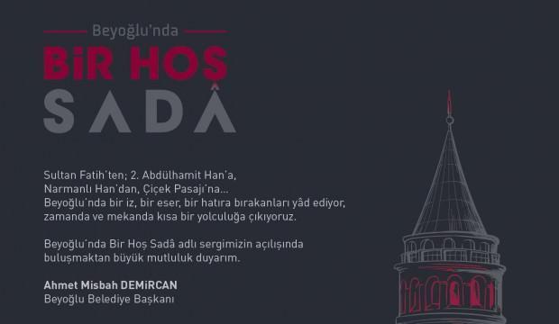 Beyoğlu'nda Bir Hoş Sadâ Sergisi açılıyor