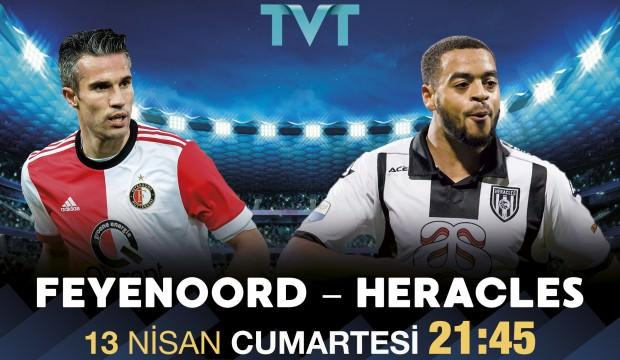 Feyenoord - Heracles maçı TVT'de