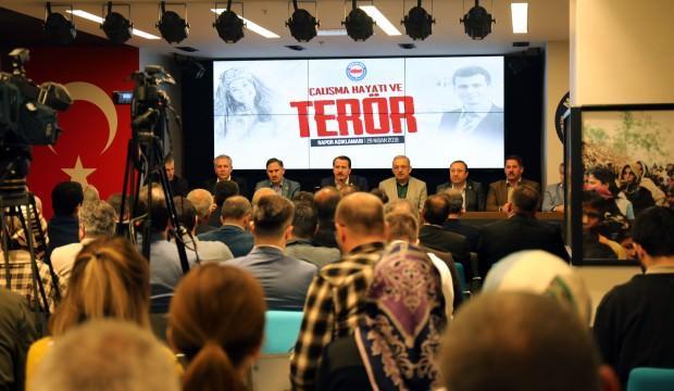 Terörün Çalışma Hayatına Etkileri açıklandı