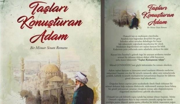Mimar Sinan'ın hayatı bu kitapta!