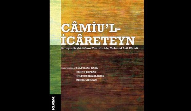 'Câmiu'l-icâreteyn' kitabı raflardaki yerini aldı