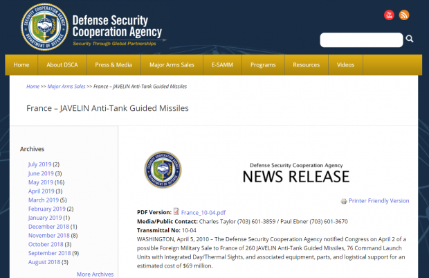 Savunma Güvenlik İşbirliği Teşkilatının (Defence Security Cooperation Agency – DSCA) 2 Nisan'da Fransa'ya 260 Javelin tanksavar füzesiyle bazı askeri malzemeler satıldığı ve toplamda 69 milyon dolarlık lojistik destek sağlandığına ilişkin 5 Nisan 2010 tarihli duyurusu.