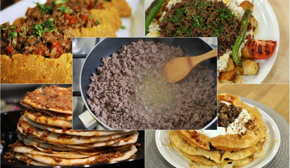 Kıyma ile yapılan lezzetli yemekler