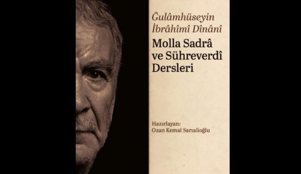 'Molla Sadra ve Sühreverdi' Dersleri kitabı satışa çıktı