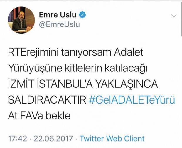 FETÖ'cü Emre Uslu'nun Adalet yürüyüşü yapıldığı sırada attığı tweet.