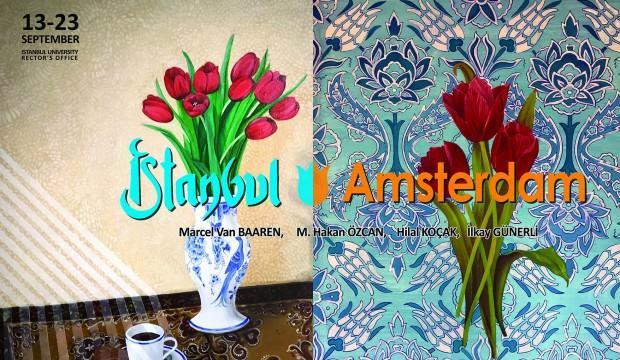 İstanbul-Amsterdam Sanatçı Buluşması Sergisi açılıyor!