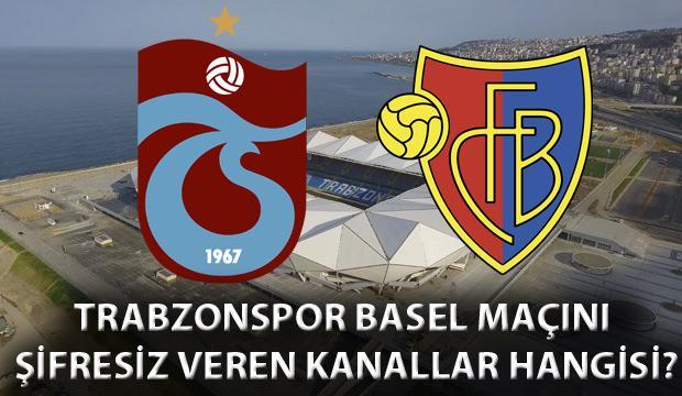 Trabzonspor Basel maçı şifresiz izleme: TS Basel maçını yayınlayan yabancı kanallar!