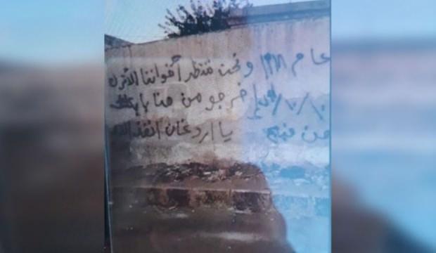 Duvarlara yazdılar: Ey Erdoğan, İslam ümmetini kurtar