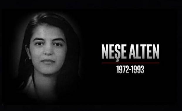 PKK'lı teröristler tarafından 1993 yılında daha henüz 25 günlük öğretmenken şehit edilen Neşe Alten