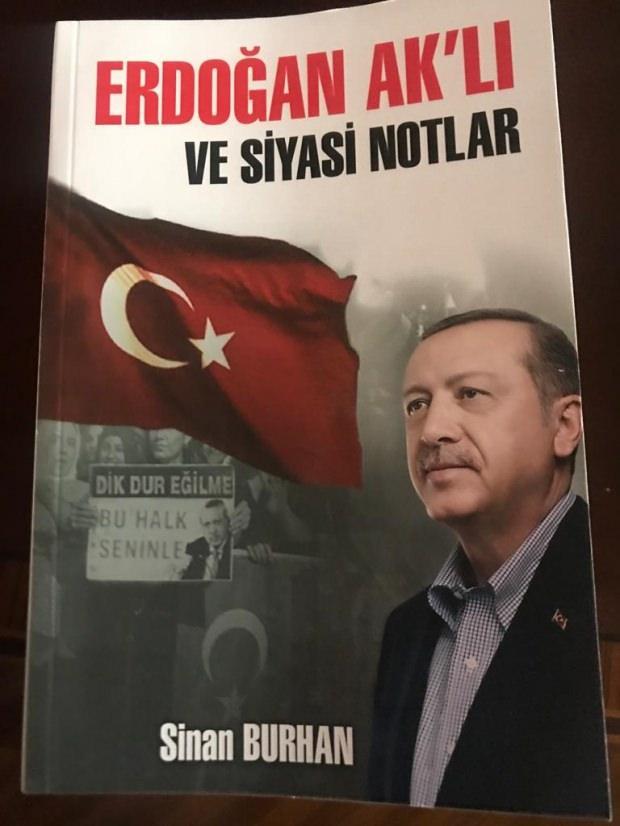 Gazeteci-Yazar Sinan Burhan'ın 'Erdoğan Ak'lı ve siyasi Notlar ' kitabı