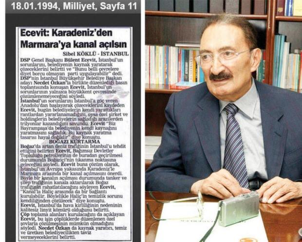 1994 yılında Bülent Ecevit de Kanal İstanbul projesini gündeme getirmişti.