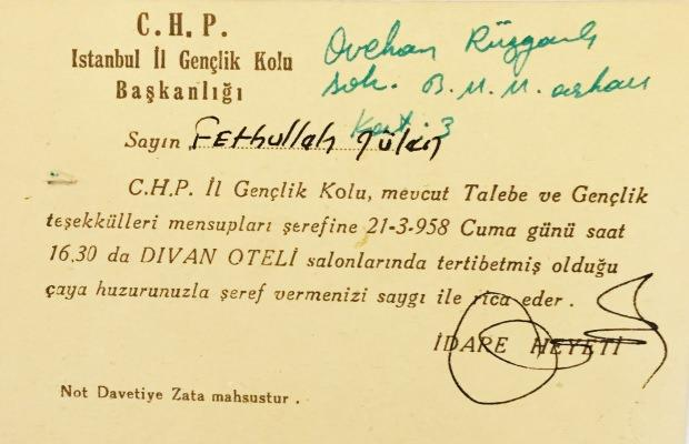 Teröristbaşı Gülen, 21 Mart 1958'te düzenlenen CHP Gençlik Kolları toplantısının özel davetlileri arasındaydı.