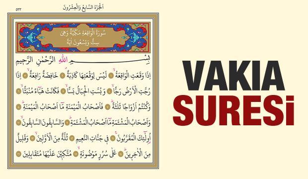 Vakıa Suresi okunuşu ve anlamı | Vakıa Suresi Türkçe meali ve faziletleri
