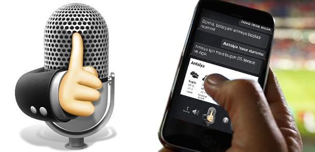 Akıllı telefonlar artık Türkçe konuşacak