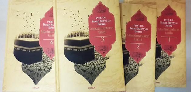 Prof. Sırma Müslümanların Tarihi'ni yazdı