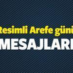 Resimli Kurban Bayramı Arefe günü mesajları 2016 - Anlamlı mesajlar