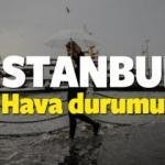 İstanbul hava durumu (13 Kasım) Bu pazar hava nasıl olacak?