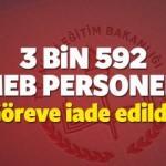 MEB göreve iade edilenlerin tüm listesi yayınlandı mı? (3 bin 592)