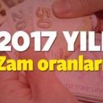 2017 zam oranları belli oldu! Yeni yılda kim ne kadar zam alacak?
