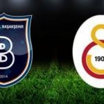 Başakşehir Galatasaray maçı tam saat kaçta oynanacak?