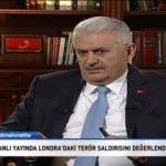 Başbakan Yıldırım'dan Londra saldırısı açıklaması